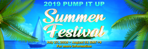 2019 Pump It Up Summer Festival
