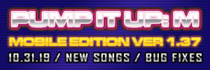 Pump It Up: M Ver. 1.37 Released!
