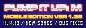 Pump It Up: M Ver. 1.38 Released!