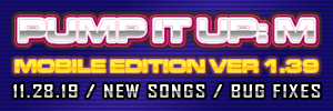 Pump It Up: M Ver. 1.39 Released!