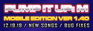 Pump It Up: M Ver. 1.40 Released!