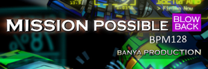 Mission Possible -Blowback-