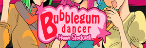 Bubblegum Dancer
