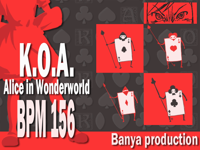 K.O.A -Alice in Wonderworld-
