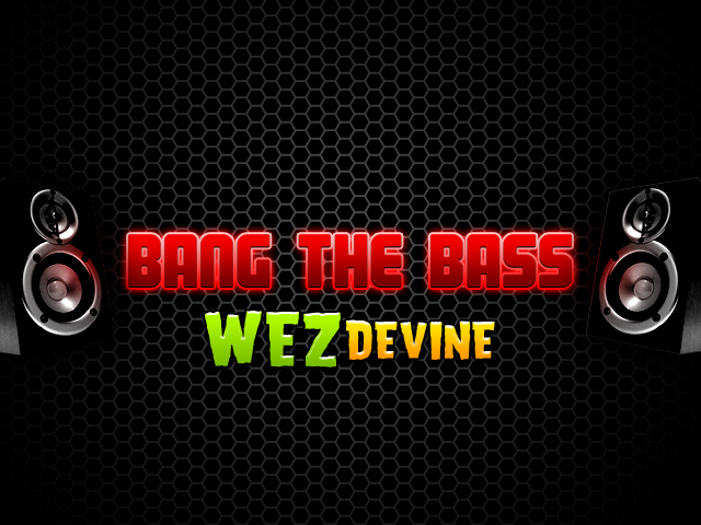 Bang the Bass